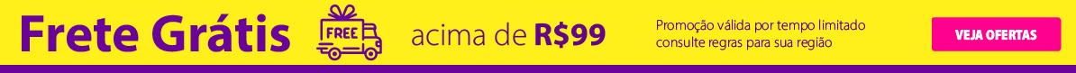 Frete Grátis acima de R$99 Tempo Limitado - aproveite agora!